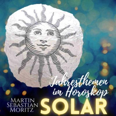 Solar Jahresthemen im Horoskop Martin Sebastian Moritz Psychologische Astrologie Berlin Hamburg