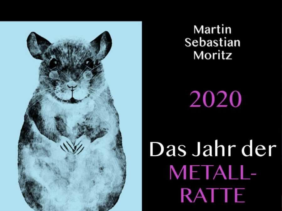 Chinesische Astrologie: Die Metall-Ratte