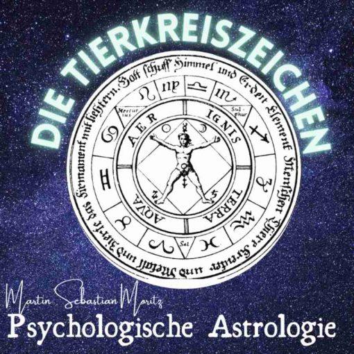 Tierkreiszeichen Psychologische Astrologie Martin Sebastian Moritz Berlin Hamburg