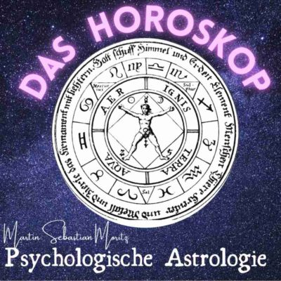 Das Horoskop Psychologische Astrologie Martin Sebastian Moritz Berlin Hamburg