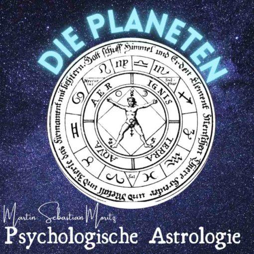 Die Planeten Psychologische Astrologie Martin Sebastian Moritz Berlin Hamburg