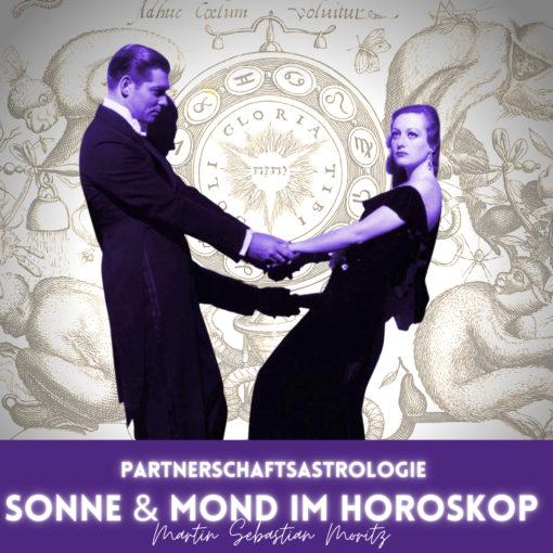 Partnerschaftsastrologie Sonne und Mond im Horoskop Martin Sebastian Moritz Psychologische Astrologie Berlin Hamburg