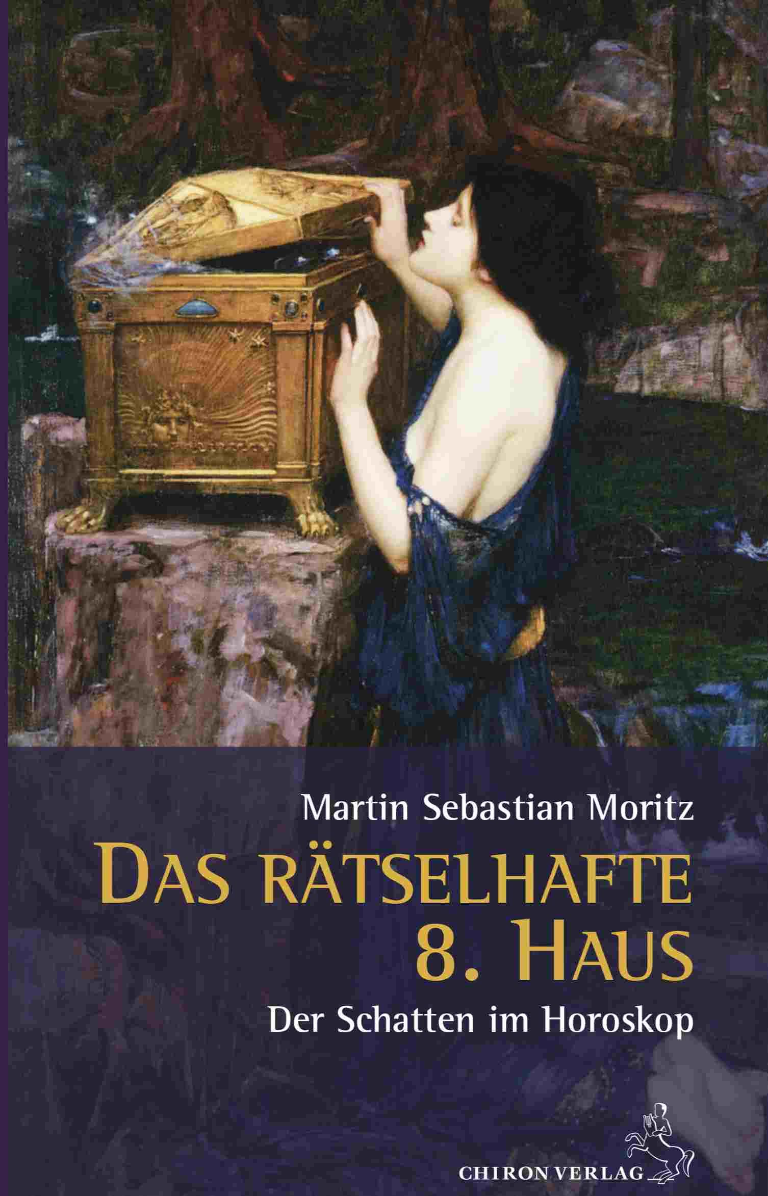 Das rätselhafte 8.Haus Der Schatten im Horoskop Martin Sebastian Moritz Berlin Hamburg