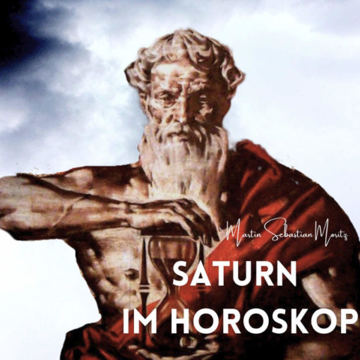 Saturn im Horoskop Martin Sebastian Moritz Psychologische Astrologie Berlin Hamburg